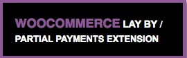 WooCommerce Partial Payments extension